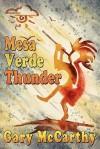 Mesa Verde Thunder