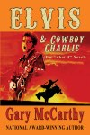 Elvis and Cowboy Charlie